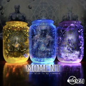 Moment – Your Wish Is My Command