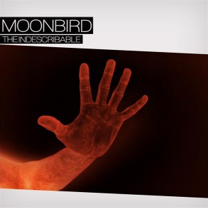 Moonbird – The Indescribable