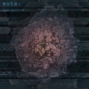 mote. – Dust Particle