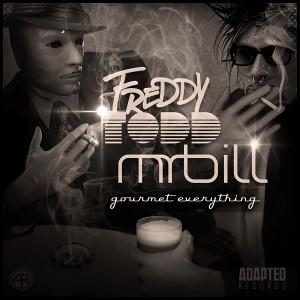 Mr. Bill & Freddy Todd – Gourmet Everything