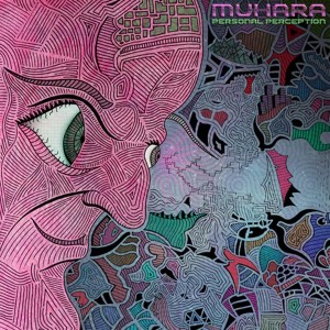 Muhara – Personal Perception