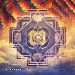 Munsmawa – El Camino Del Corazón