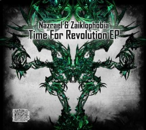 Nazrael & Zaiklophobia – Time For Revolution