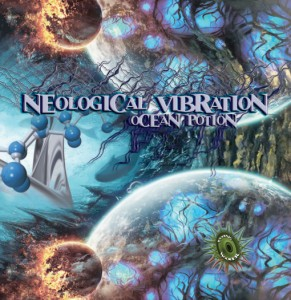 Neological Vibration – Ocean Potion