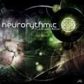 Neurorythmic – Psyborganic Matter
