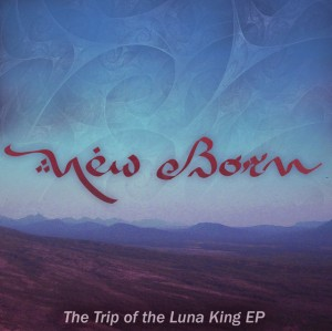 New Born – The Trip Of The Luna King