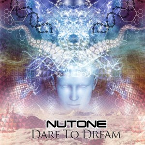 NuTone – Dare To Dream