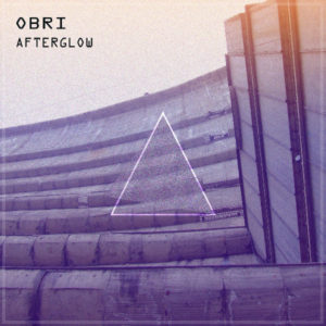 Obri – Afterglow