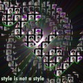 oCeLoT ® – Style Is Not A Style