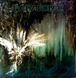 Paranoiac – Peace From Other Space