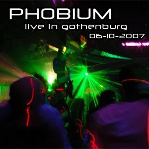 Phobium – Live In Gothenburg 06-10-2007