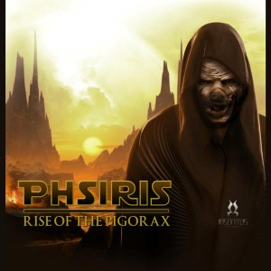 Phsiris – Rise Of The Pigorax