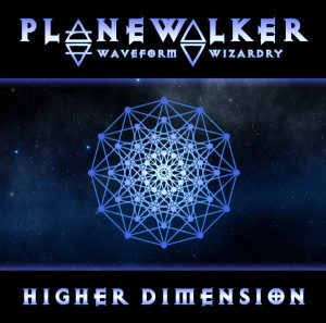 Planewalker – Higher Dimension