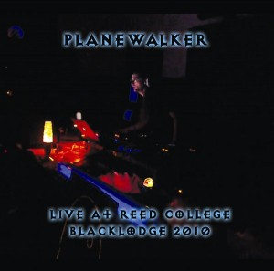 Planewalker – Live at Reed College