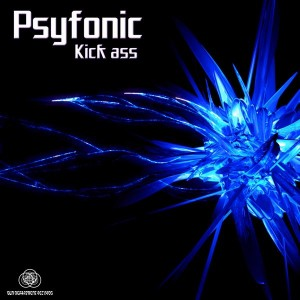 Psyfonic – Kick Ass