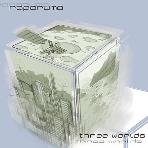 Raparuma – Three Worlds