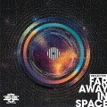 Reflection – Far Away In Space