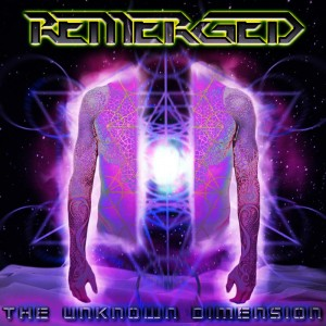 Remerged – The Unknown Dimension