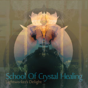 School Of Crystal Healing – Lightworkers Delight