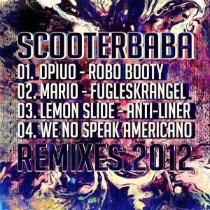 Scooterbaba – Remixes 2012