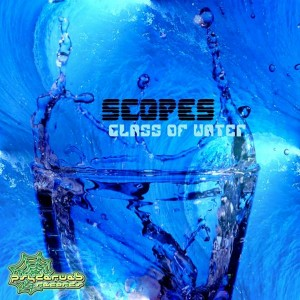Scopes – Glass Of Water