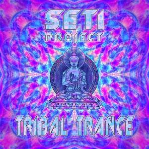 SETI Project – Tribal Trance