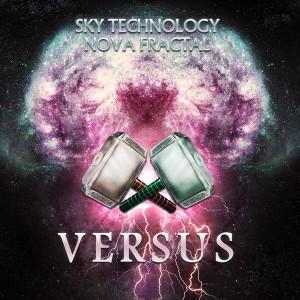 Sky Technology & Nova Fractal – Versus