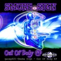 Smoke Sign – Out Of Body