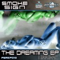 Smoke Sign – The Dreaming