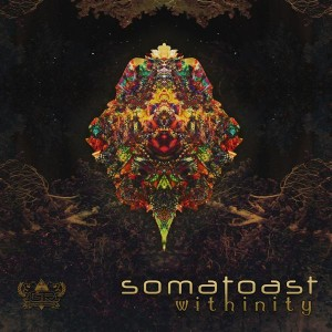 Somatoast – Withinity