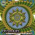 Sprocket – Paradox Pervert