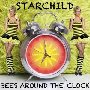 StarChild – Bees Around The Clock