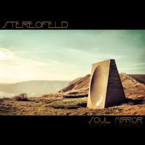 Stereofeld – Soul Mirror