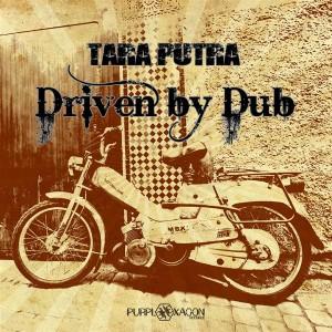 Tara Putra – Driven By Dub