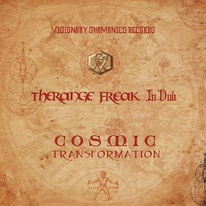 Therange Freak In Dub – Cosmic Transformation