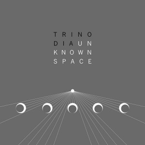 Trinodia – Unknown Space