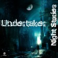 Undertaker – Night Stories
