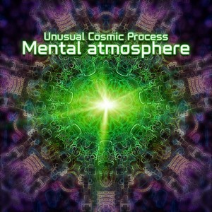 Unusual Cosmic Process – Mental Atmosphere