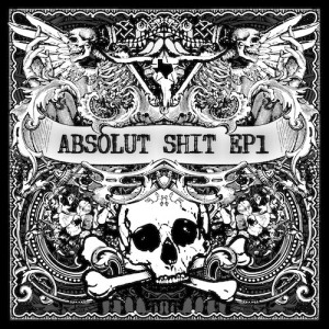 Absolut Shit EP1