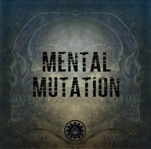 Mental Mutation
