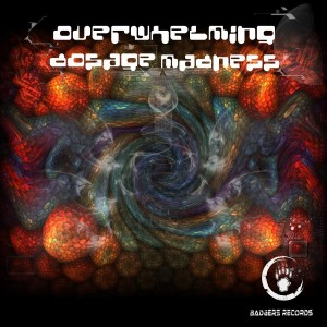 Overwhelming Dosage Madness
