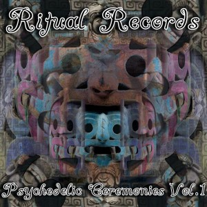 Psychedelic Ceremonies Vol. 1