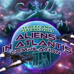 SpaceCamp Psyfari 2013: Aliens In Atlantis