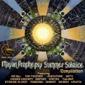 The Mayan Prophepsy Summer Solstice