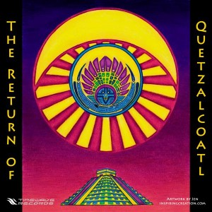 The Return Of Quetzalcoatl
