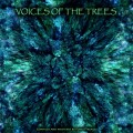 Voices Of The Trees