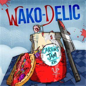 Wako-Delic – Cartoons Jam