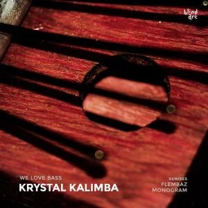 Welovebass – Krystal Kalimba