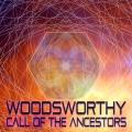 Woodsworthy – Call Of The Ancestors