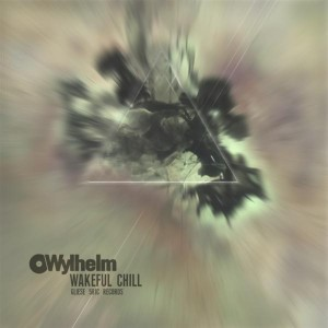 Wylhelm – Wakeful Chill